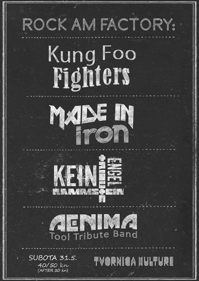 Rock Am Factory: Kung Foo Fighters, Made In Iron, Kein Engel & AEnima 31.05.2014.